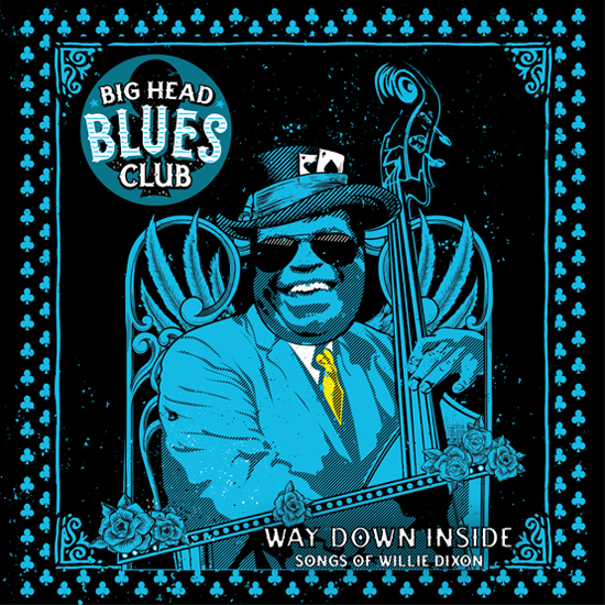 "Big Head Blues Club ""Way Down Inside"" AVAILABLE TODAY!"