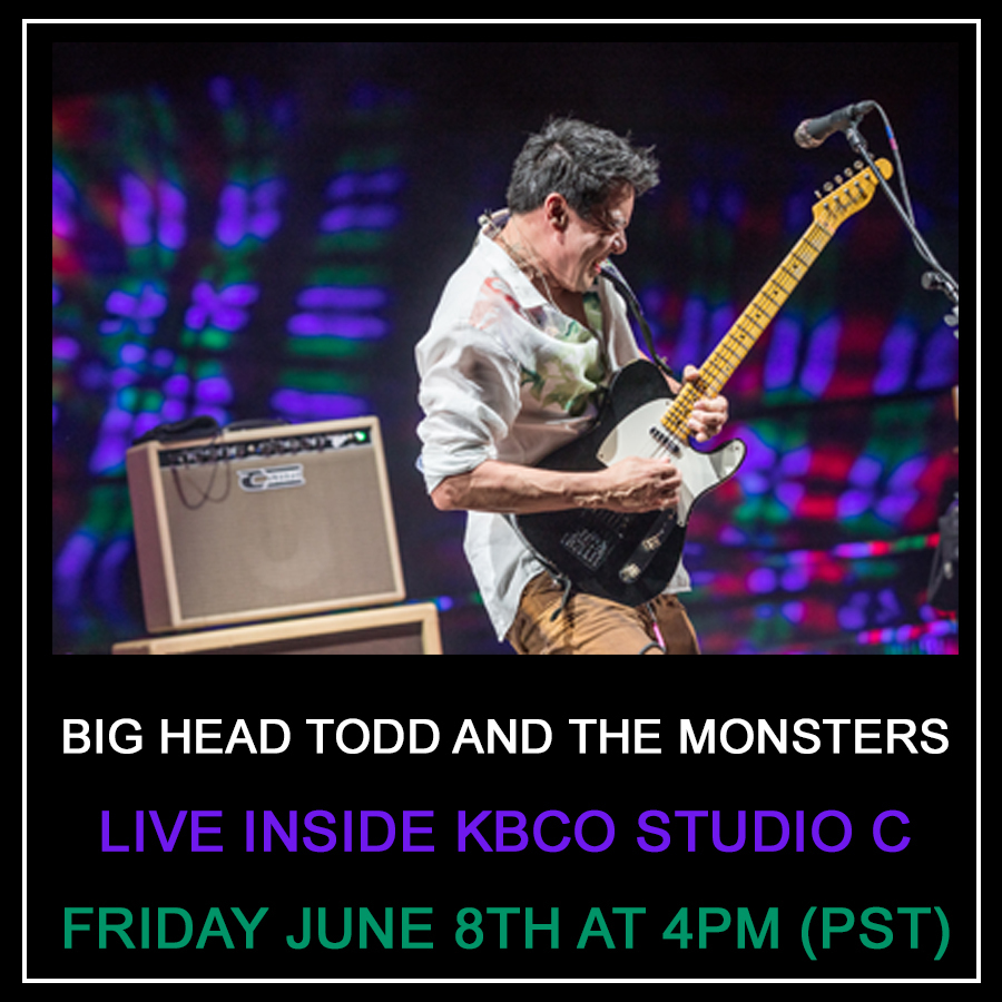 Big Head Todd LIVE inside KBCO Studio C Friday June 8th at 4PM (mst)!