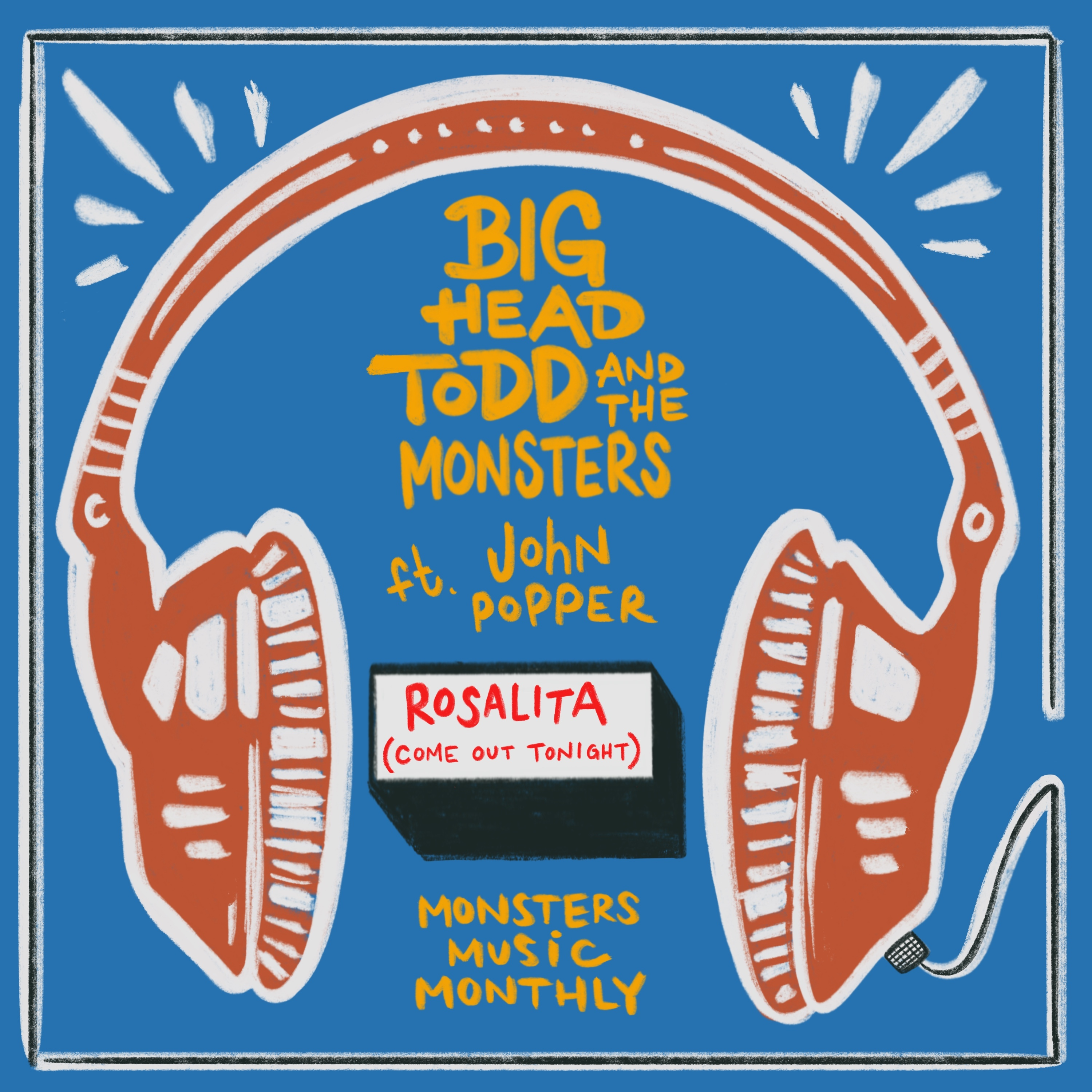 Fresh BHTM Release: Rosalita (Come Out Tonight) feat. John Popper!